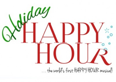 Holiday Happy Hour – The Musical