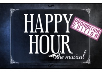 Happy Hour – The Musical – Prohibition Edition